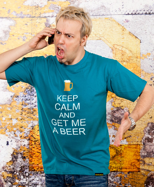 Keep Calm And Get Me A Beer, Men