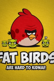 Fat Birds Are Hard To Kidnap
