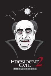 President Evil 2 - The Blood is Life!