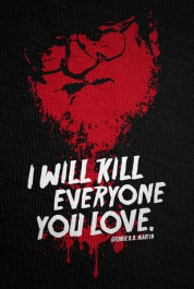 I Will Kill Everyone You Love