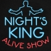 Night's King - Alive Show