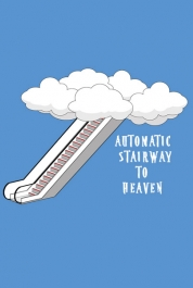 (Automatic) Stairway To Heaven