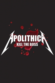 Apolithica - Kill The Boss